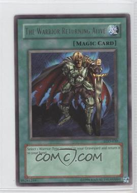 2003 Yu-Gi-Oh! Legacy of Darkness - Booster Pack [Base] - Unlimited #LOD-030 - The Warrior Returning Alive