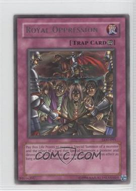 2003 Yu-Gi-Oh! Legacy of Darkness - Booster Pack [Base] - Unlimited #LOD-091 - Royal Oppression