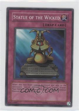 2004 Yu-Gi-Oh! Pharonic Guardian - Booster Pack [Base] - Unlimited #PGD-046 - Statue of the Wicked