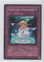 Pikeru's Circle of Enchantment (Super Rare)