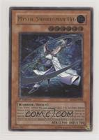 Mystic Swordsman LV6 (Ultimate Rare)