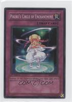 Pikeru's Circle of Enchantment (Super Rare)