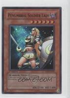 Penumbral Soldier Lady (Super Rare)