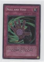 Null and Void (Super Rare)