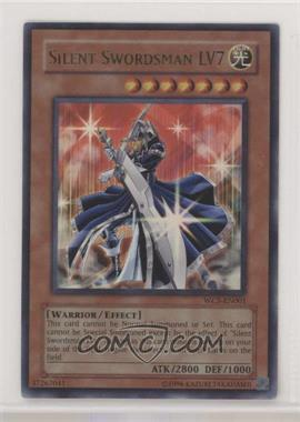 2005 Yu-Gi-Oh! 7 Trials to Glory: World Championship Tournament 2005 - Gameboy Advance Promos #WC5-EN001 - Silent Swordsman LV7