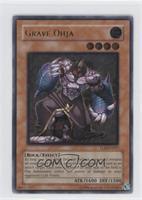 Grave Ohja (Ultimate Rare)