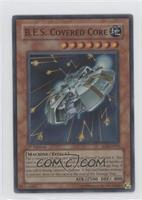 B.E.S. Covered Core (Super Rare)