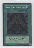 Dark World Dealings (Super Rare)