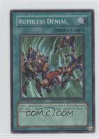 Ruthless Denial (Super Rare)
