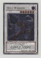 Drill Warrior (Ultimate Rare)