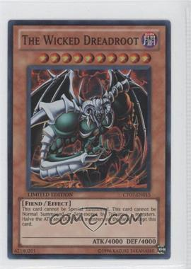 2010 Yu-Gi-Oh! Series 7 - Collectors Tins Limited Edition Promos #CT7-EN015 - The Wicked Dreadroot