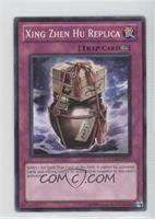Xing Zhen Hu Replica