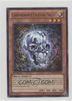 Chronomaly Crystal Skull