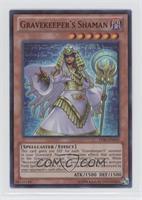 Gravekeeper's Shaman (Super Rare)